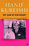 'My Ear at His Heart' by Hanif Kureishi