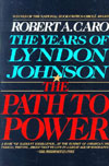 he Years of Lyndon Johnson: The Path to Power