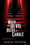 'When the Devil Holds the Candle' by Karin Fossum