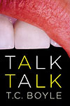 'Talk Talk' by T.C.Boyle
