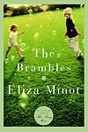 'The Brambles' by Eliza Minot