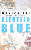 'Alentejo Blue' by Monica Ali
