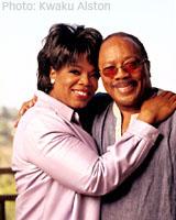 Oprah and Quincy Jones