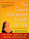 'The Good Vibrations Guide to Sex'