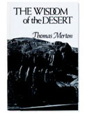 'The Wisdom of the Desert' translated by Thomas Merton
