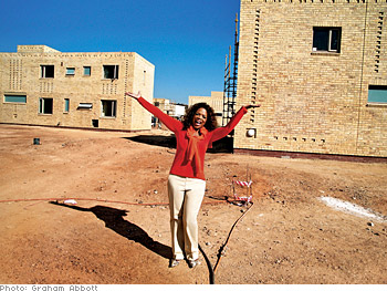 Oprah's dream is realized with the construction of her school for girls in South Africa.