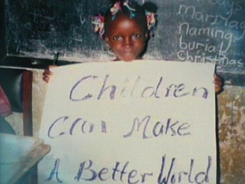 A little girl believes children can make a better world.